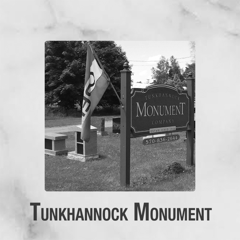 Tunkhannock Monument Company – Showcasing an Array of Products and Services